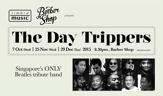 THE DAY TRIPPERS – SINGAPORE'S ONLY BEATLES TRIBUTE BAND